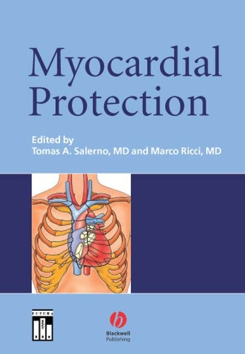 9781405116435: Myocardial Protection