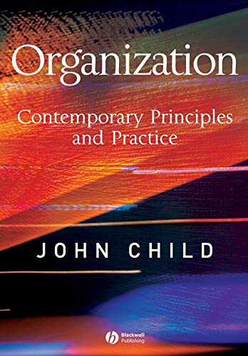 9781405116589: Organization: Contemporary Principles and Practice