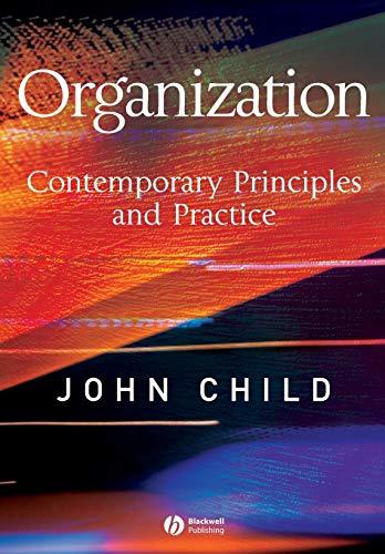 9781405116589: Organization: Contemporary Principles and Practice