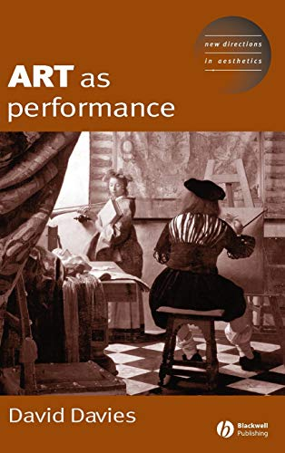 Art as Performance (Hardback): Dave Davies