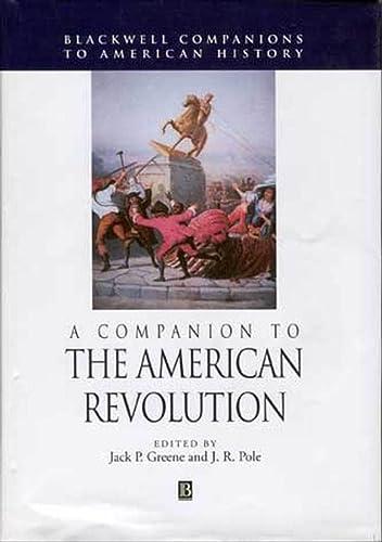 9781405116749: A Companion to the American Revolution