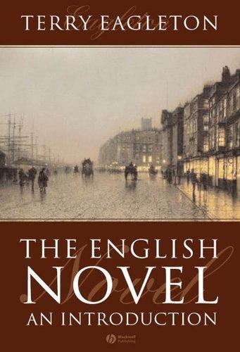 English Novel: An Introduction: Eagleton, Terry; Eagleton