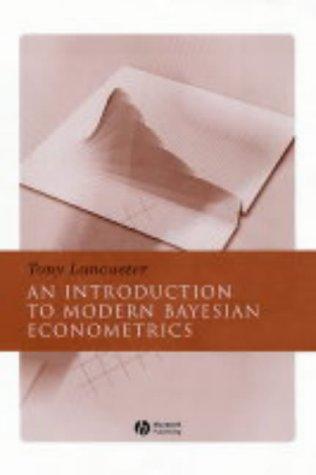 9781405117197: Introduction to Modern Bayesian Econometrics