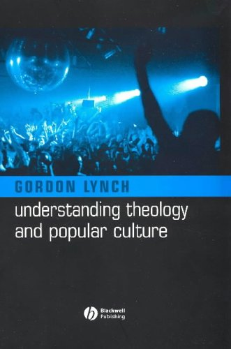 9781405117487: Understanding Theology and Popular Culture
