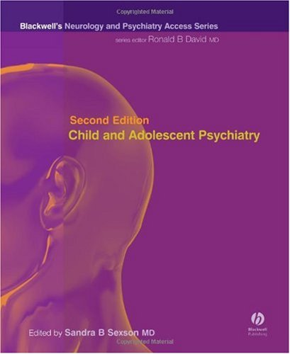 9781405117685: Child and Adolescent Psychiatry: Blackwell's Neurology and Psychiatry Access Series