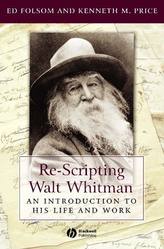 9781405118064: Re-Scripting Walt Whitman: An Introduction to His Life and Work (Wiley Blackwell Introductions to Literature)