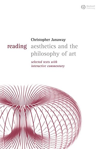 Reading Aesthetics and Philosophy of Art: Selected Texts with Interactive Commentary (1405118083) by Janaway, Christopher