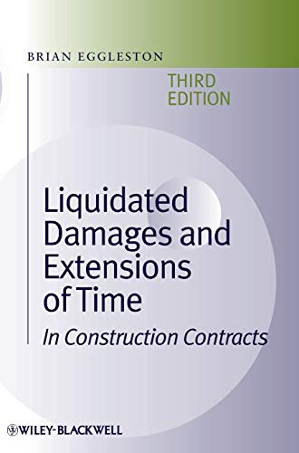 9781405118156: Liquidated Damages and Extensions of Time: In Construction Contracts