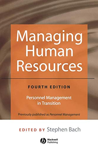 9781405118507: Managing Human Resources: Personnel Management in Transition