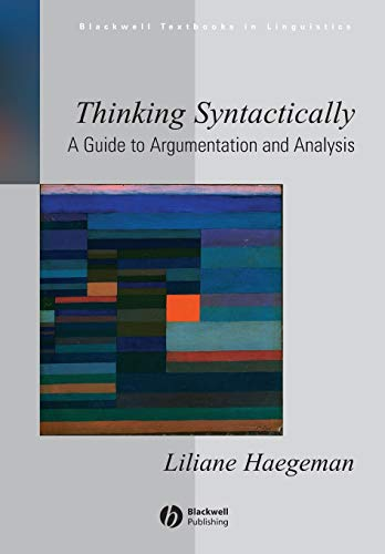 9781405118538: Thinking Syntactically: A Guide to Argumentation and Analysis