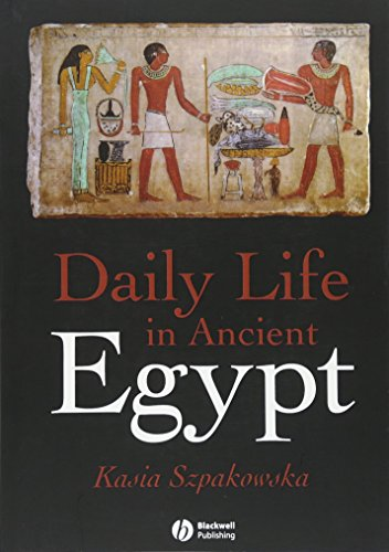9781405118569: Daily Life in Ancient Egypt