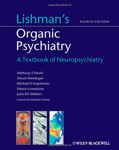 9781405118606: Lishman's Organic Psychiatry: A Textbook of Neuropsychiatry