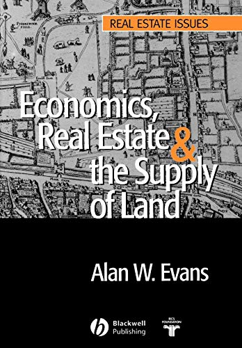9781405118620: Economics, Real Estate and the Supply of Land