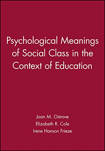 9781405118842: Psychological Meanings of Social Class in the Context of Education (Journal of Social Issues)