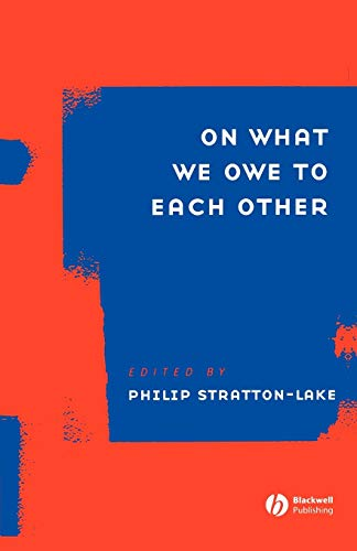 9781405119214: On What We Owe to Each Other