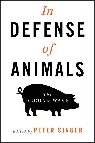 9781405119405: In Defense of Animals: The Second Wave