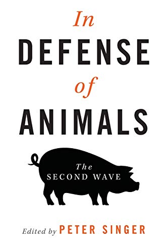 9781405119412: In Defense of Animals: The Second Wave