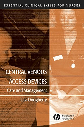 9781405119528: Central Venous Access Devices: Care and Management