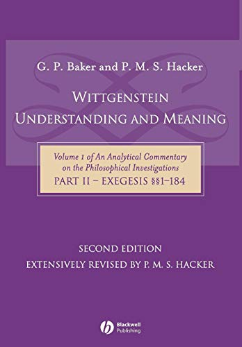 9781405119870: Wittgenstein: Understanding and Meaning (Analytical Commentary on the Philosophical Investgations Vol. 1, Part II) (Pt. II)