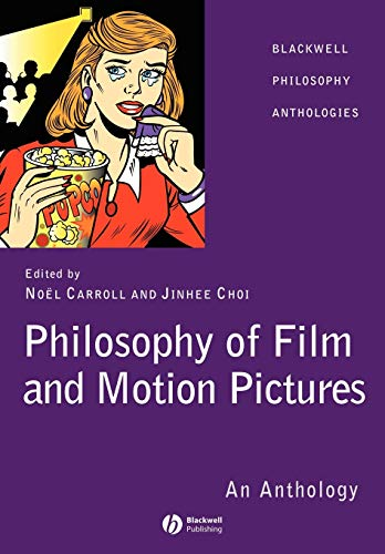 9781405120272: Philosopy Film Motion Picture: An Anthology (Blackwell Philosophy Anthologies)