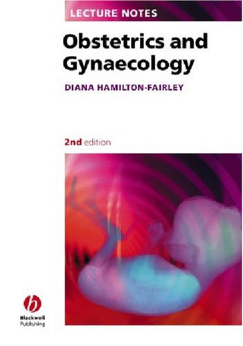 9781405120661: Obstetrics and Gynaecology (Lecture Notes)