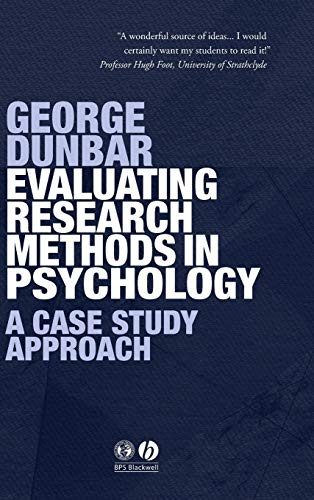 9781405120746: Evaluating Research Methods in Psychology: A Case Study Approach