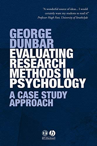 9781405120753: Evaluating Research Methods in Psychology: A Case Study Approach