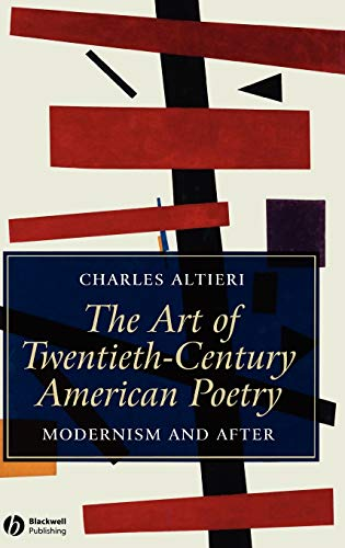 9781405121064: The Art of Twentieth-Century American Poetry: Modernism and After
