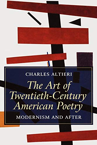 9781405121071: The Art of Twentieth-Century American Poetry: Modernism and After