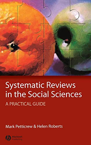 9781405121101: Systematic Reviews in the Social Sciences: A Practical Guide