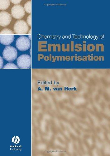 9781405121132: Chemistry and Technology of Emulsion Polymerisation