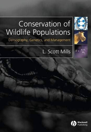 9781405121460: Conservation of Wildlife Populations: Demography, Genetics and Management
