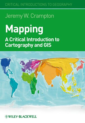 9781405121736: Mapping: A Critical Introduction to Cartography and GIS: A Critical Introduction to GIS and Cartography (Critical Introductions to Geography)