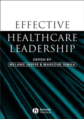 9781405121828: Effective Healthcare Leadership