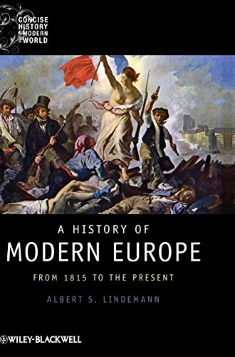 9781405121866: A History of Modern Europe: From 1815 to the Present (Wiley Blackwell Concise History of the Modern World)