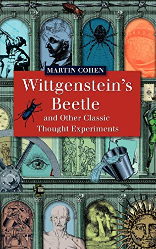 9781405121910: Wittgenstein's Beetle and Other Classic Thought Experiments