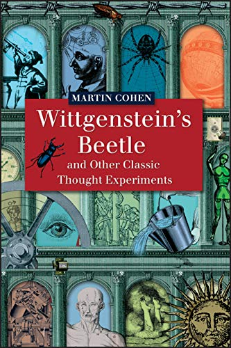 9781405121927: Wittgenstein's Beetle and Other Classic Thought Experiments
