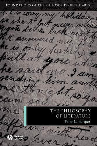 9781405121989: Philosophy of Literature (Foundations of the Philosophy of the Arts)