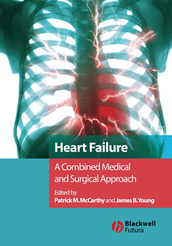 9781405122030: Heart Failure: A Combined Medical and Surgical Approach