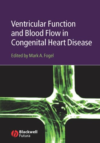 9781405122115: Ventricular Function and Blood Flow in Congenital Heart Disease