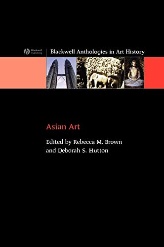 9781405122405: Asian Art: An Anthology (Blackwell Anthologies in Art History)
