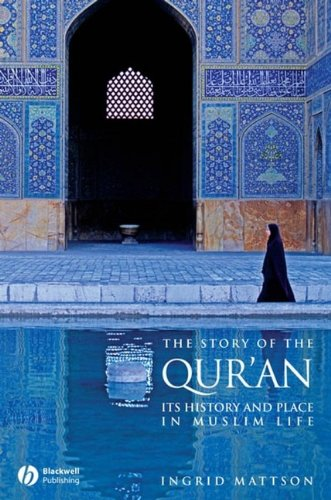 9781405122580: The Story of the Qur'an: Its History and Place in Muslim Life