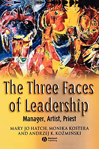 9781405122597: The Three Faces of Leadership: Manager, Artist, Priest