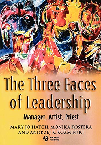 9781405122603: The Three Faces of Leadership: Manager, Artist, Priest