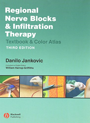 Regional Nerve Block & Infiltration Therapy. Textbook and Color Atlas - 3rd ed.