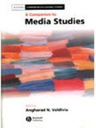 9781405123532: A Companion to Media Studies (Blackwell Companions in Cultural Studies)