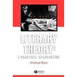 9781405123563: Literary Theory: A Practical Introduction