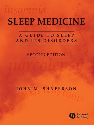 9781405123938: Sleep Medicine: A Guide to Sleep and its Disorders