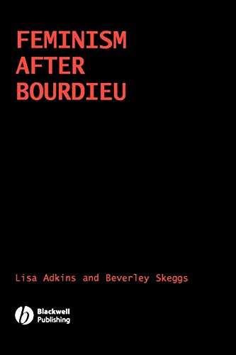 9781405123952: Feminism After Bordieu: International Perspectives (Sociological Review Monographs)