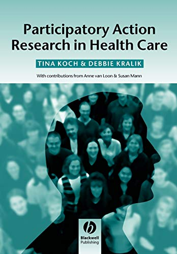 9781405124164: Participatory Action Research in Health Care